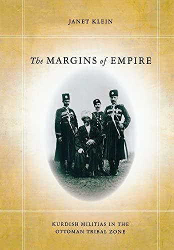 9780804775700: The Margins of Empire: Kurdish Militias in the Ottoman Tribal Zone