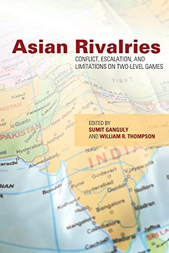 9780804775960: Asian Rivalries: Conflict, Escalation, and Limitations on Two-level Games
