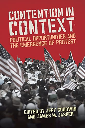 9780804776127: Contention in Context: Political Opportunities and the Emergence of Protest