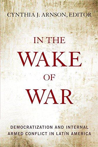 9780804776677: In the Wake of War: Democratization and Internal Armed Conflict in Latin America