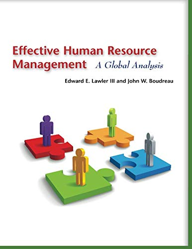 'effective strategic human resource management leads What is strategic human resource management do you think that it is easier to tie human resources to the strategic management that may lead to.