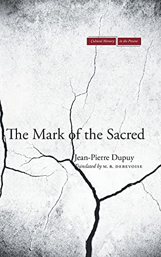 9780804776899: The Mark of the Sacred (Cultural Memory in the Present)