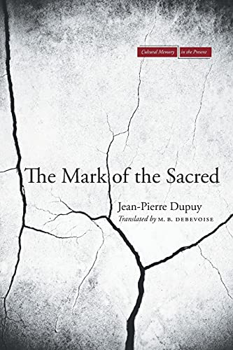 9780804776905: The Mark of the Sacred (Cultural Memory in the Present)