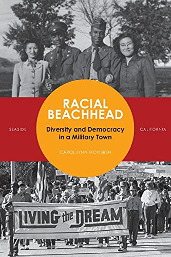 9780804776998: Racial Beachhead: Diversity and Democracy in a Military Town