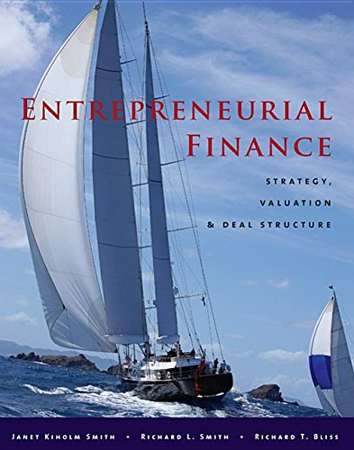 9780804777582: Entrepreneurial Finance: Strategy, Valuation, and Deal Structure