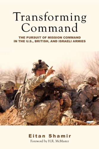 9780804777704: Transforming Command: The Pursuit of Mission Command in the U.S., British, and Israeli Armies