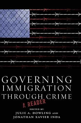 9780804778800: Governing Immigration Through Crime: A Reader