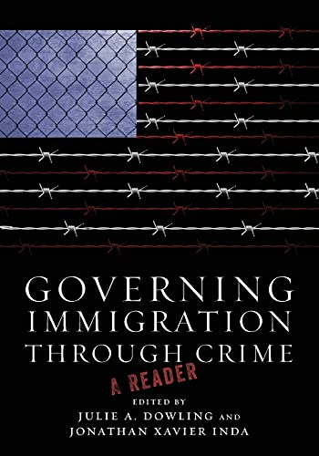 9780804778817: Governing Immigration Through Crime: A Reader