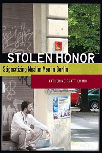 9780804779722: Stolen Honor: Stigmatizing Muslim Men in Berlin