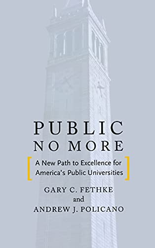 9780804780506: Public No More: A New Path to Excellence for America's Public Universities (Stanford Business Books (Hardcover))