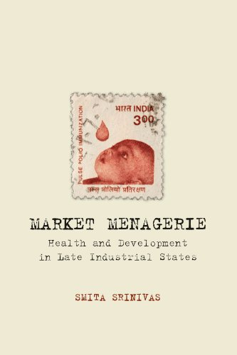 9780804780544: Market Menagerie: Health and Development in Late Industrial States