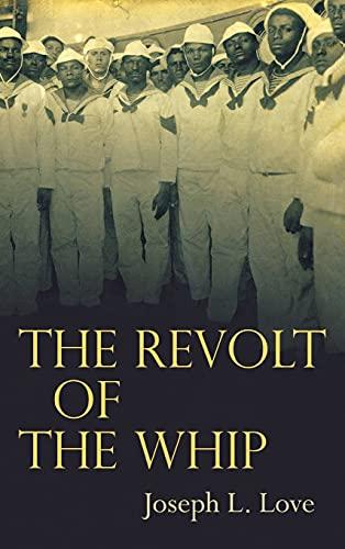The Revolt of the Whip: Love, Joseph