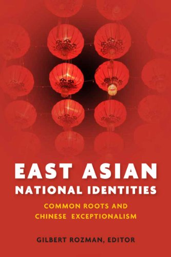 9780804781176: East Asian National Identities: Common Roots and Chinese Exceptionalism