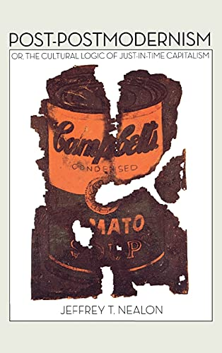9780804781442: Post-Postmodernism: Or, the Cultural Logic of Just-in-Time Capitalism
