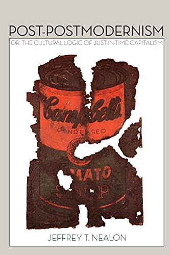 9780804781459: Post-Postmodernism: Or, the Cultural Logic of Just-in-Time Capitalism