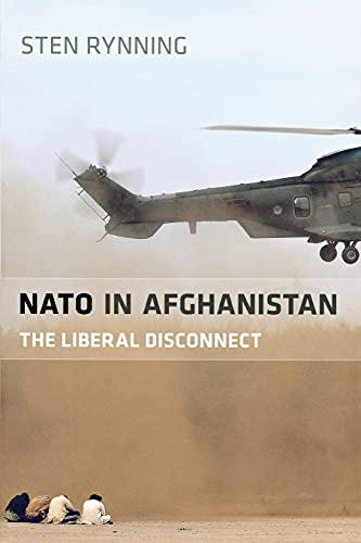 9780804782388: NATO in Afghanistan: The Liberal Disconnect
