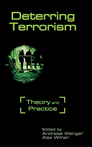 9780804782487: Deterring Terrorism: Theory and Practice (Stanford Security Studies)