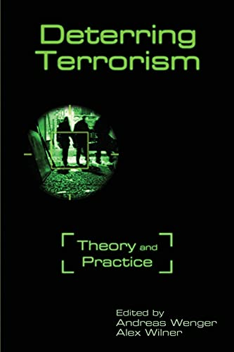 9780804782494: Deterring Terrorism: Theory and Practice (Stanford Security Studies)