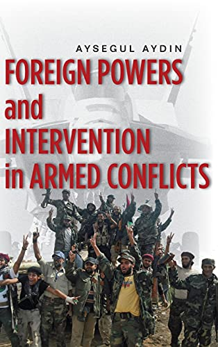 9780804782814: Foreign Powers and Intervention in Armed Conflicts