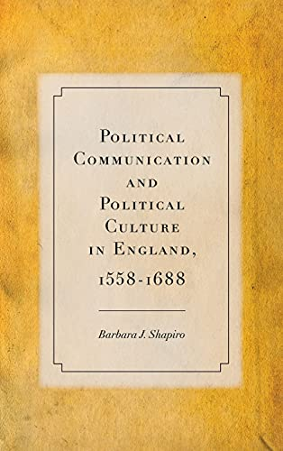 9780804783620: Political Communication and Political Culture in England, 1558-1688