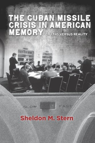 9780804783774: The Cuban Missile Crisis in American Memory: Myths versus Reality (Stanford Nuclear Age Series)