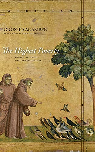 9780804784054: The Highest Poverty: Monastic Rules and Form-of-Life (Meridian: Crossing Aesthetics)