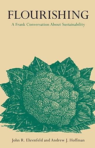 9780804784153: Flourishing: A Frank Conversation about Sustainability
