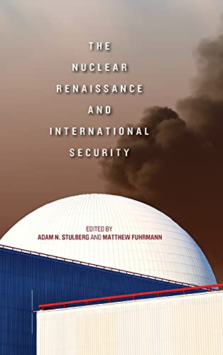 9780804784177: The Nuclear Renaissance and International Security