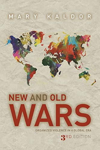 9780804785495: New and Old Wars: Organized Violence in a Global Era, Third Edition