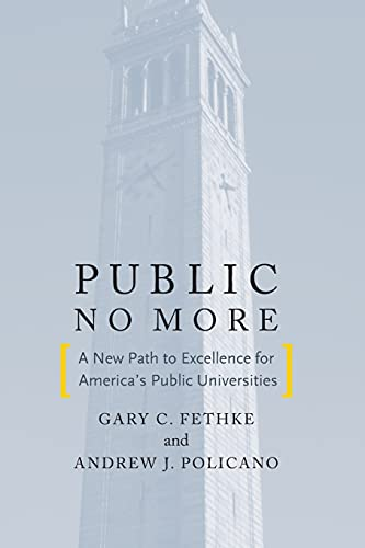 9780804786959: Public No More: A New Path to Excellence for America's Public Universities (Stanford Business Books (Paperback))