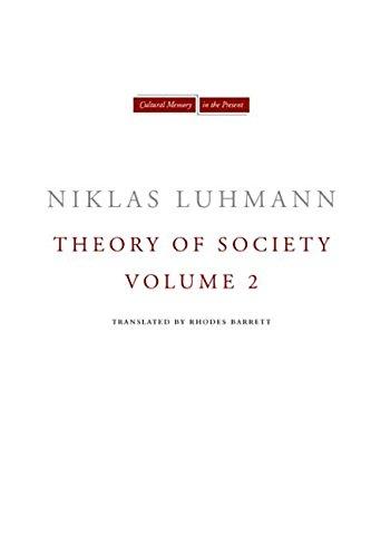9780804787277: Theory of Society, Volume 2