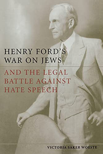 9780804788670: Henry Ford's War on Jews and the Legal Battle Against Hate Speech