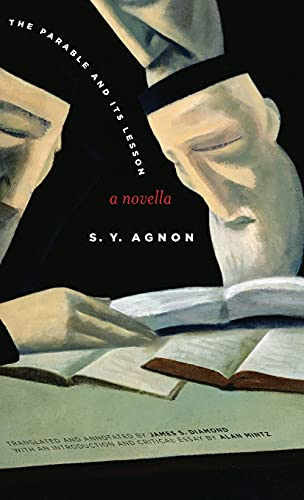 The Parable and Its Lesson: A Novella (Stanford Studies in Jewish History and C): Agnon, S.