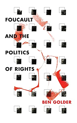 9780804789349: Foucault and the Politics of Rights
