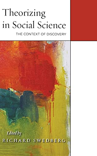 9780804789417: Theorizing in Social Science: The Context of Discovery