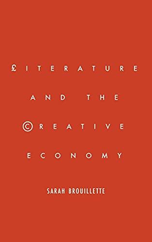 9780804789486: Literature and the Creative Economy