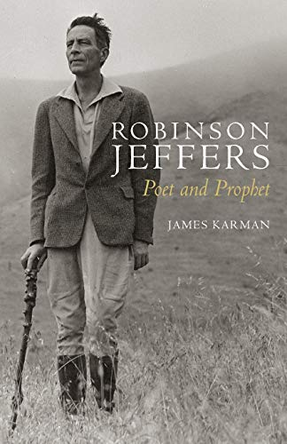 9780804789639: Robinson Jeffers: Poet and Prophet