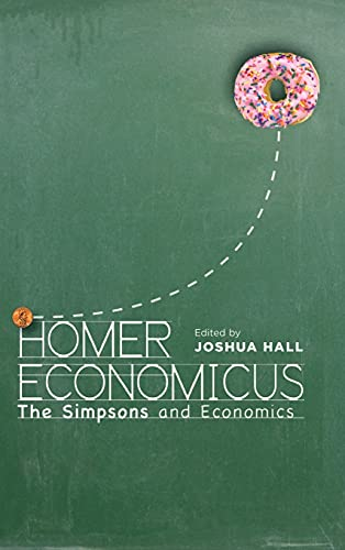 9780804790970: Homer Economicus: The Simpsons and Economics