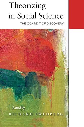 9780804791090: Theorizing in Social Science: The Context of Discovery
