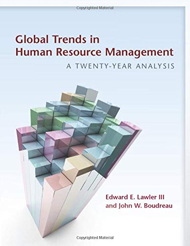Global Trends in Human Resource Management: A: Lawler III, Edward