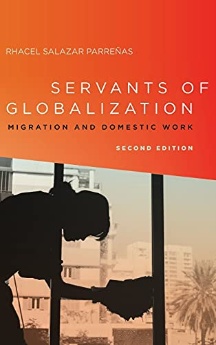 9780804791519: Servants of Globalization: Migration and Domestic Work, Second Edition