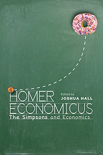 9780804791717: Homer Economicus: The Simpsons and Economics