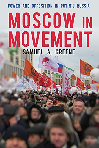 9780804792141: Moscow in Movement: Power and Opposition in Putin's Russia