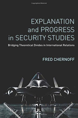 9780804792264: Explanation and Progress in Security Studies: Bridging Theoretical Divides in International Relations