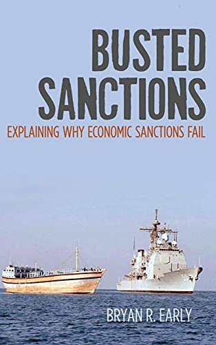9780804792738: Busted Sanctions: Explaining Why Economic Sanctions Fail