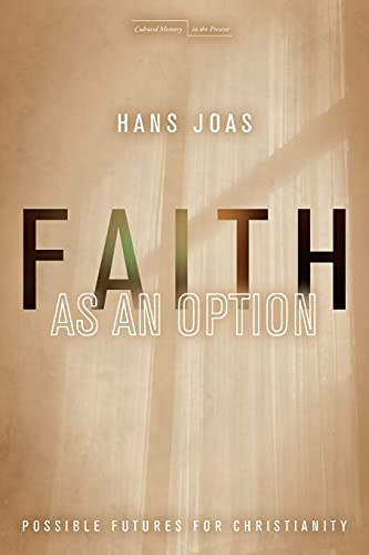 9780804792776: Faith As an Option: Possible Futures for Christianity