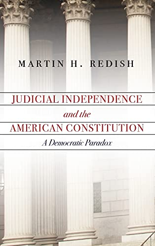 9780804792905: Judicial Independence and the American Constitution: A Democratic Paradox