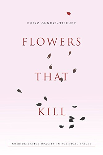 9780804794107: Flowers That Kill: Communicative Opacity in Political Spaces
