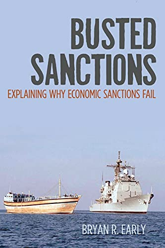 9780804794138: Busted Sanctions: Explaining Why Economic Sanctions Fail