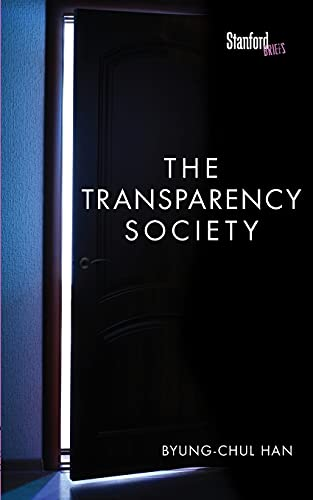 9780804794602: The Transparency Society